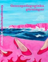 Ny bok: Genuspedagogiska gärningar